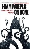 Hammers on Bone (Persons Non Grata Book 1)