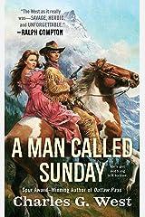 A Man Called Sunday Kindle Edition