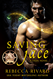 Saving Jace: A Fada Novel (The Fada Shapeshifter Series Book 4)