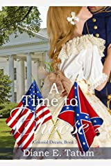A Time to Choose (Colonial Dream Book 3) Kindle Edition