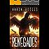 Renegades (The Praegressus Project Book 2)