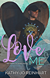 Love Me: Oakville Series:Book 5
