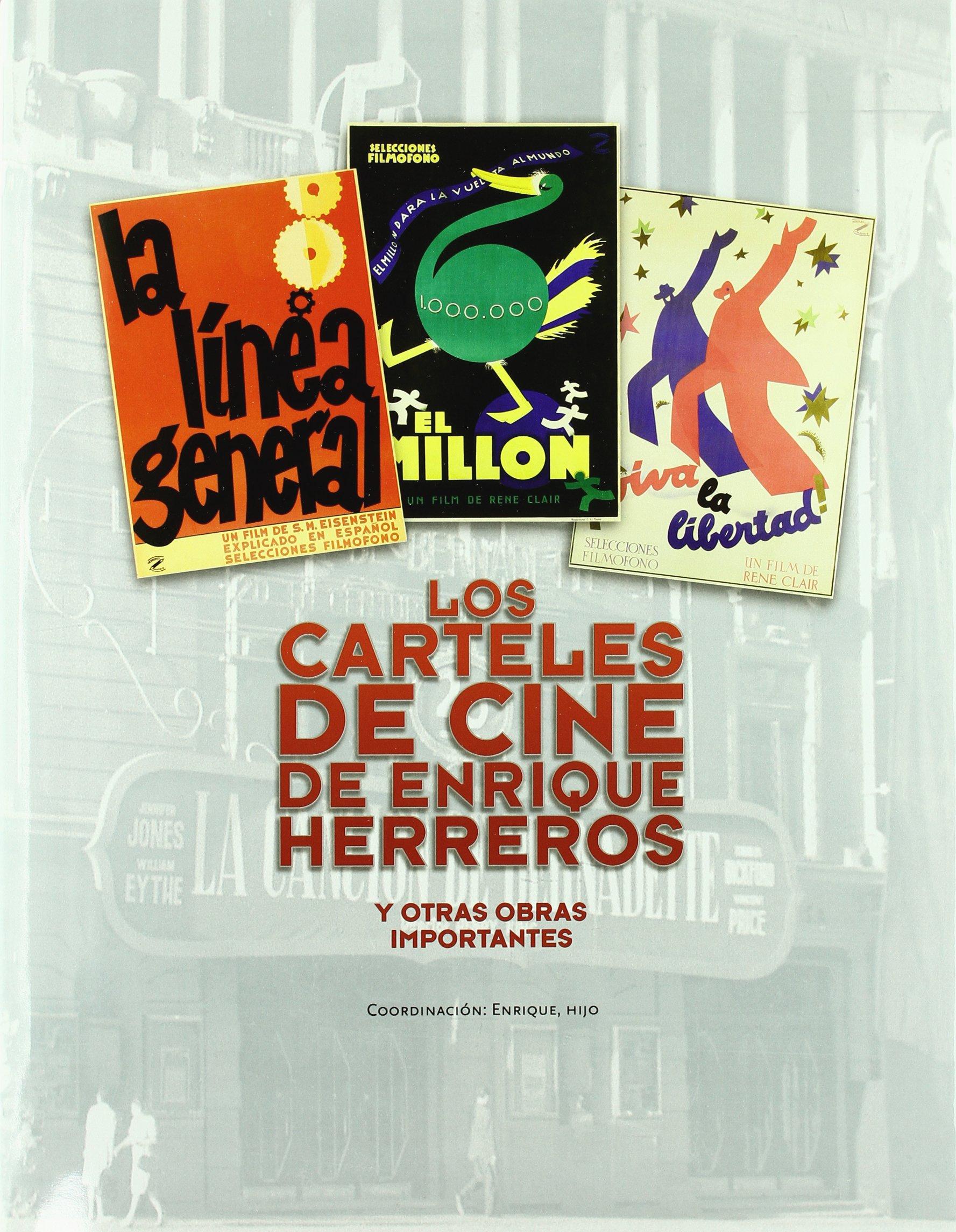 Los carteles de cine de Enrique Herreros : y otras obras ...