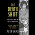 The Death Shift: Nurse Genene Jones and the Texas Baby Murders