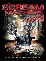 A Scream Machine