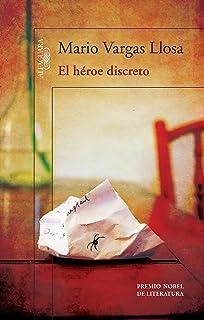 El héroe discreto / A Discreet Hero (Spanish Edition)