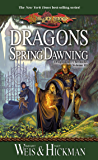 Dragons of Spring Dawning: Chronicles, Volume Three (Dragonlance Chronicles Book 3) (English Edition)
