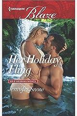 Her Holiday Fling (Wild Wedding Nights Book 933) Kindle Edition