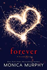 Forever: A Friends Novel Kindle Edition