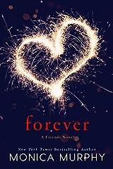 Forever: A Friends Novel