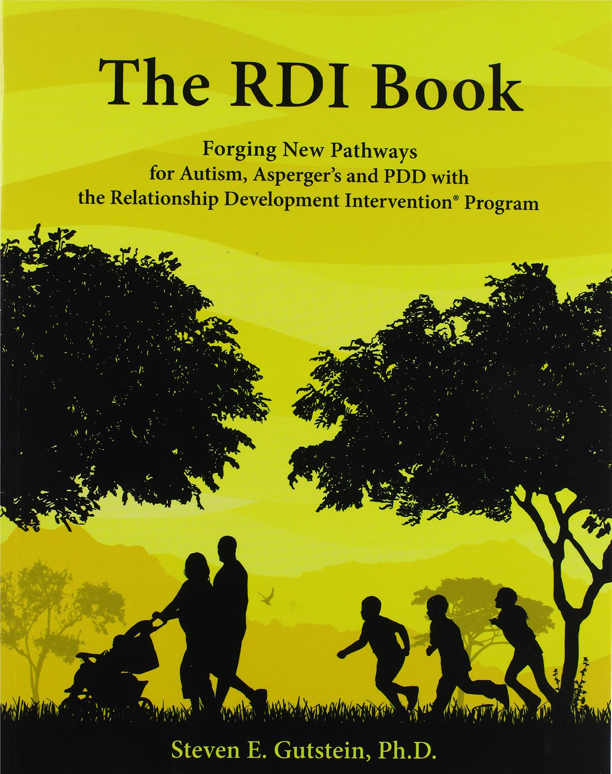 The RDI Book: Forging New Pathways for Autism, Asperger's