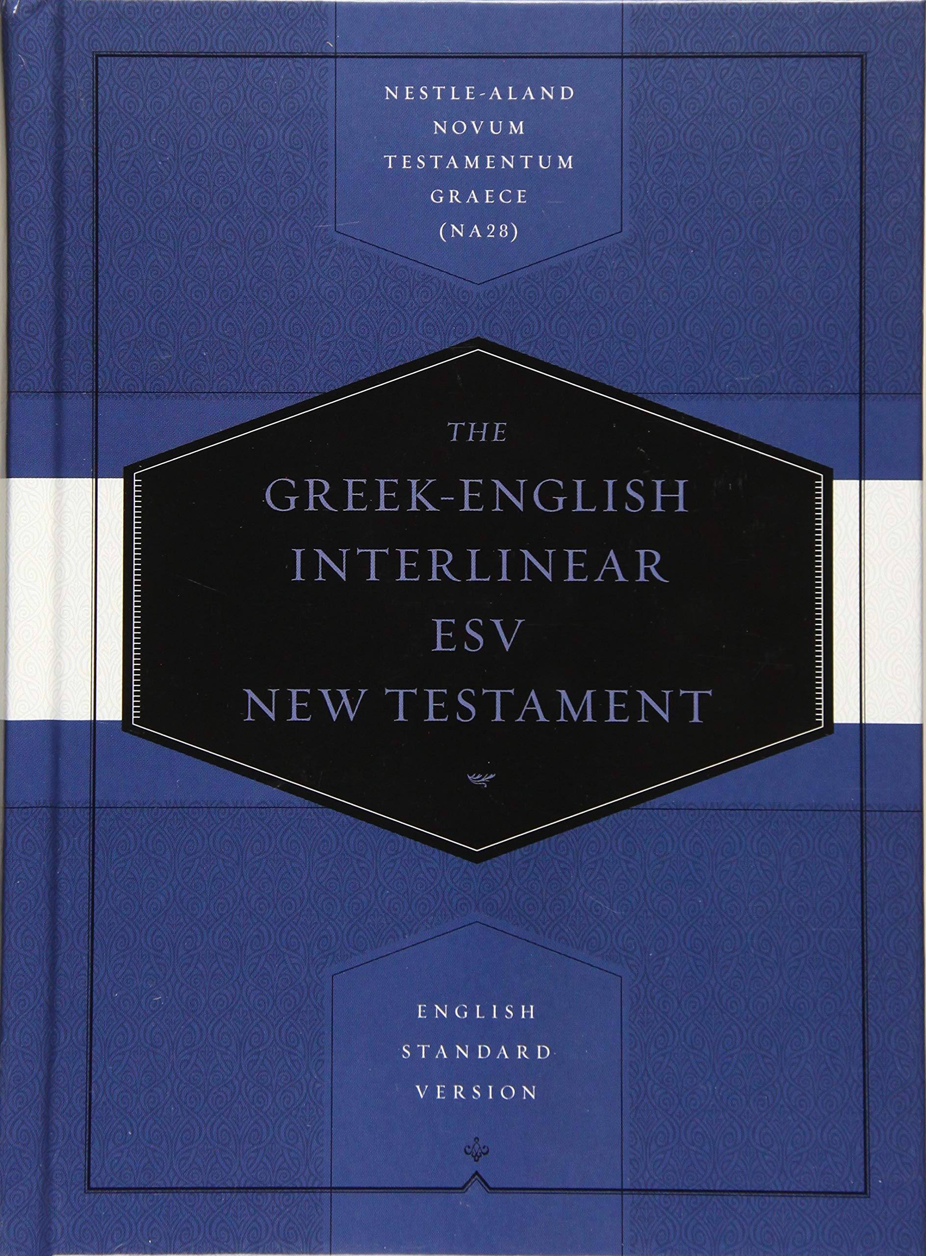 Greek English Interlinear ESV New Testament  Nestle Aland Novum Testamentum Graece And English Standard Version  ESV   Nestle Aland Novum Testamentum Graece  NA28  And English Standard Version  ESV
