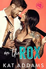 On the Rox (DTF (Dirty. Tough. Female.) Book 1) Kindle Edition