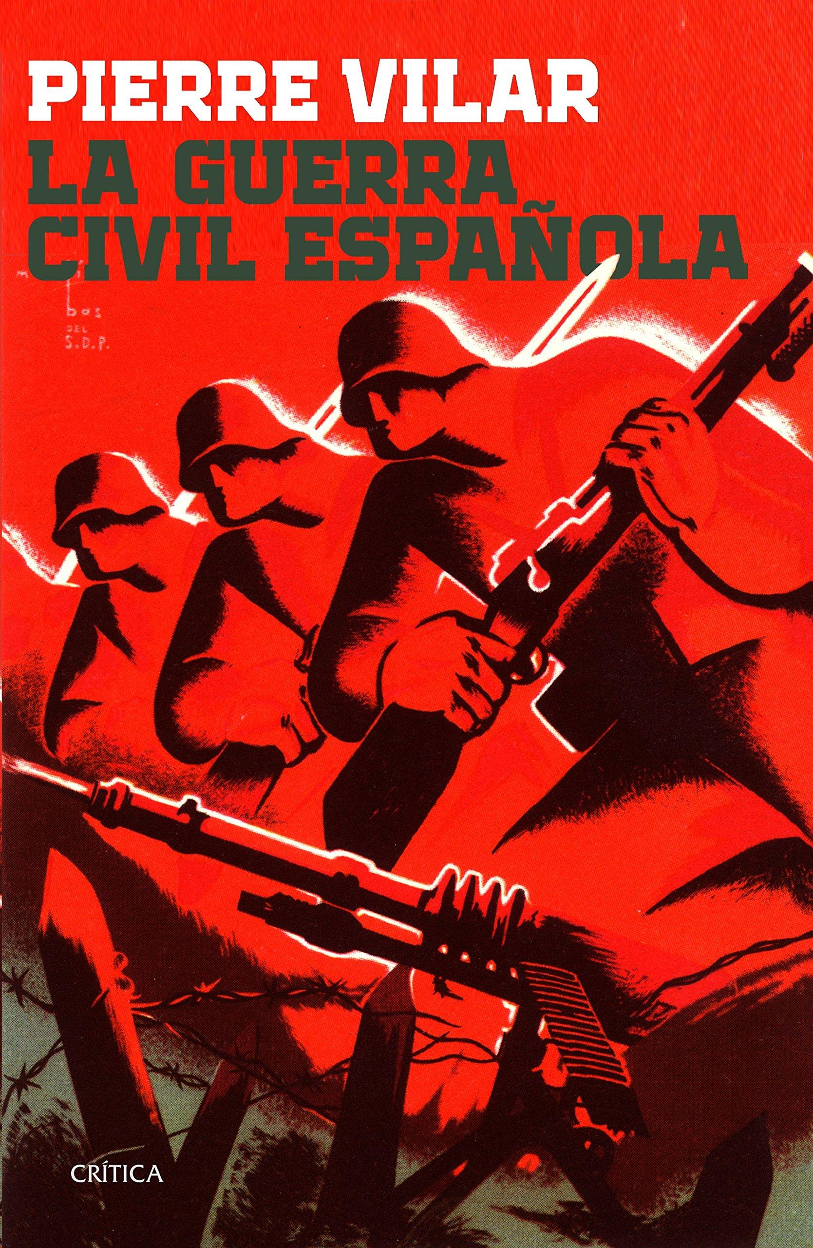 La guerra civil española (Contrastes): Amazon.es: Vilar, Pierre, Martínez Gázquez, José: Libros