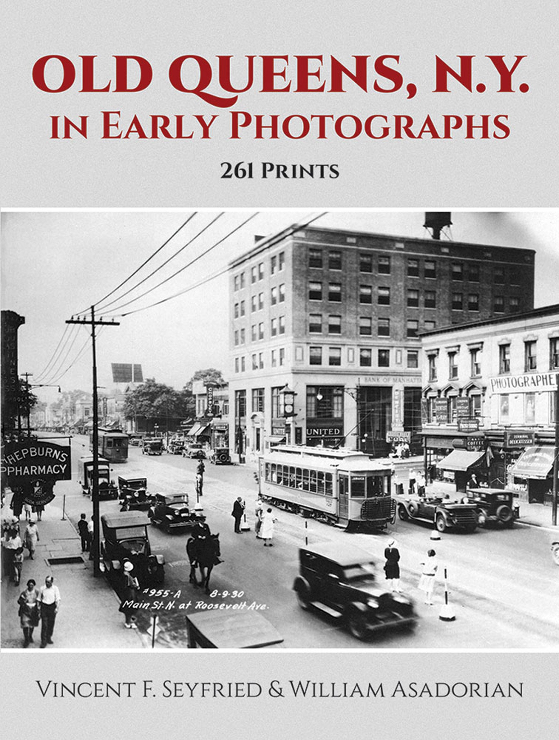 Old Queens in Early Photographs N.Y. 261 Prints