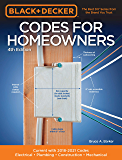 Black & Decker Codes for Homeowners 4th Edition:Current with 2018-2021 Codes - Electrical • Plumbing • Construction…