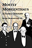 Mostly Morgenthaus: A Family History