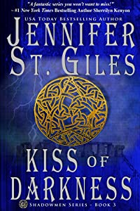 Kiss of Darkness (The Shadowmen Book 3)