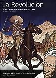 Nueva historia mínima de México: La Revolución