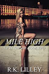 Mile High (Up In The Air Book 2)