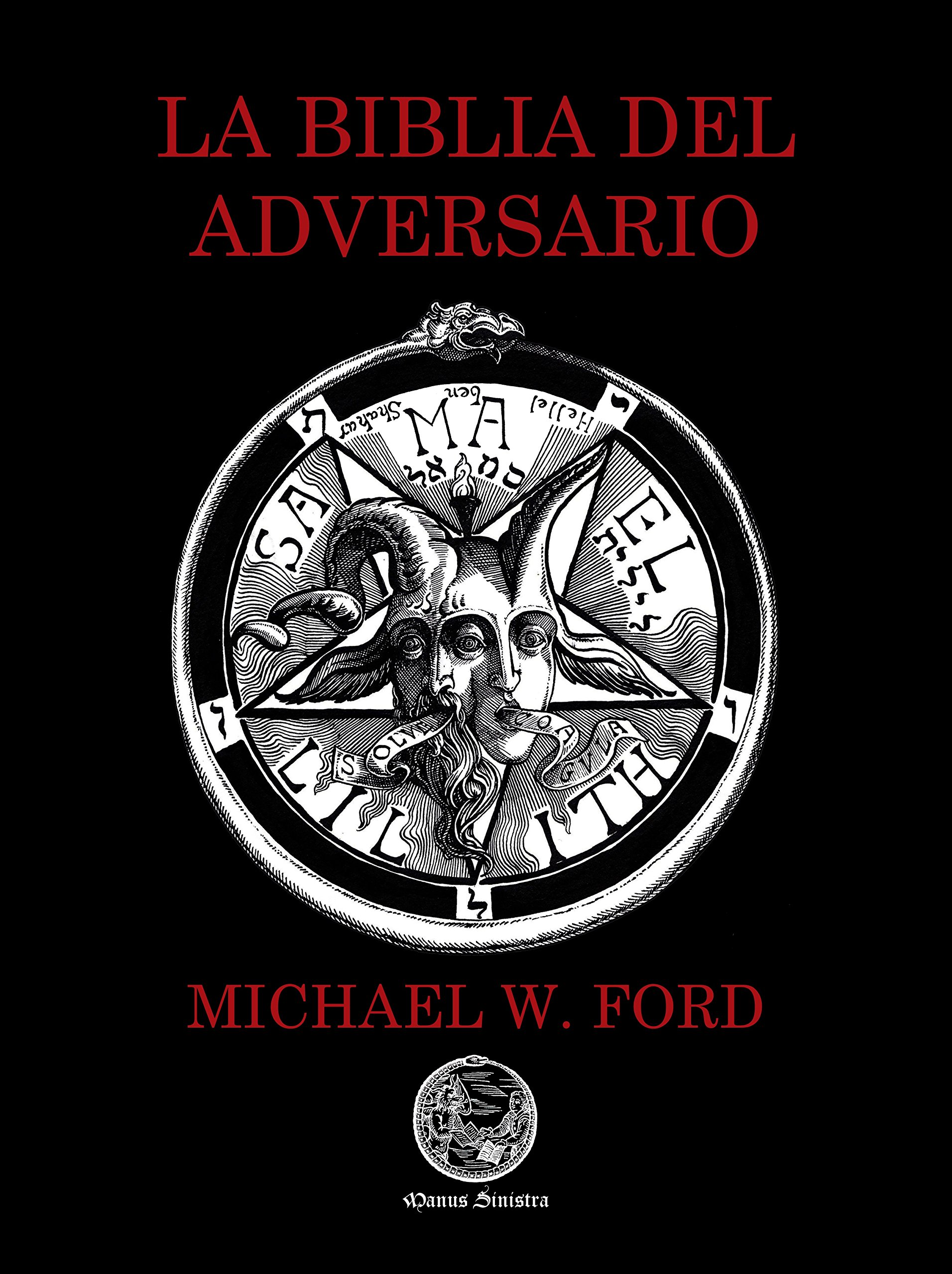 La Biblia del Adversario: Amazon.es: Michael W. Ford, Paul Nuñez ...