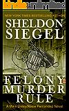 Felony Murder Rule (Mike Daley/Rosie Fernandez Legal Thriller Book 8) (English Edition)