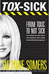 TOX-SICK: From Toxic to Not Sick Paperback