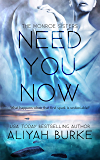 Need You Now (The Monroe Sisters Book 1)