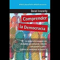 Comprender la democracia (360º Claves Contemporáneas nº 891042) (Spanish Edition)