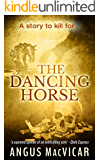 The Dancing Horse