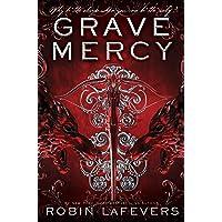 Grave Mercy: His Fair Assassin, Book I (1)