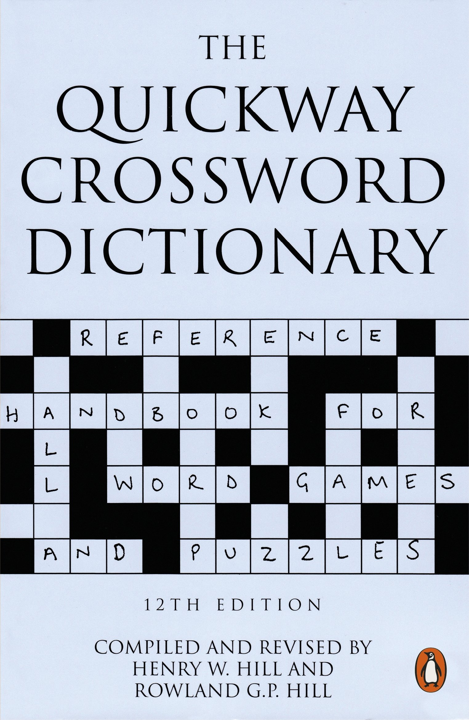 The Quickway Crossword Dictionary Hill, Henry W, Hill, Roland G ...