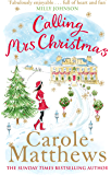Calling Mrs Christmas (Christmas Fiction)