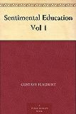 Sentimental Education Vol 1
