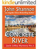 The Concrete River: Jack Liffey Mystery No. 1