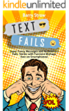 TEXT FAILS: Super Funny Messages and Autocorrect Fails. Smiles with Funniest Mishaps Ever on Smartphones! VOL 1
