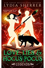Love, Lies, and Hocus Pocus: Legends (A Lily Singer Cozy Fantasy Adventure Book 4) Kindle Edition