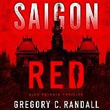 Saigon Red: Alex Polonia Thriller, Book 2
