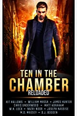 Ten in the Chamber: Reloaded Kindle Edition