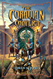 The Coravian Conflict (Stavin DragonBlessed Book 5) (English Edition)