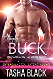 Buck: Stargazer Alien Mail Order Brides #11 (Intergalactic Dating Agency)