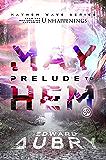 Prelude to Mayhem (Mayhem Wave Book 1)