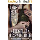 The Girl at Rosewood Hall (A Lady Jane Mystery Book 1)