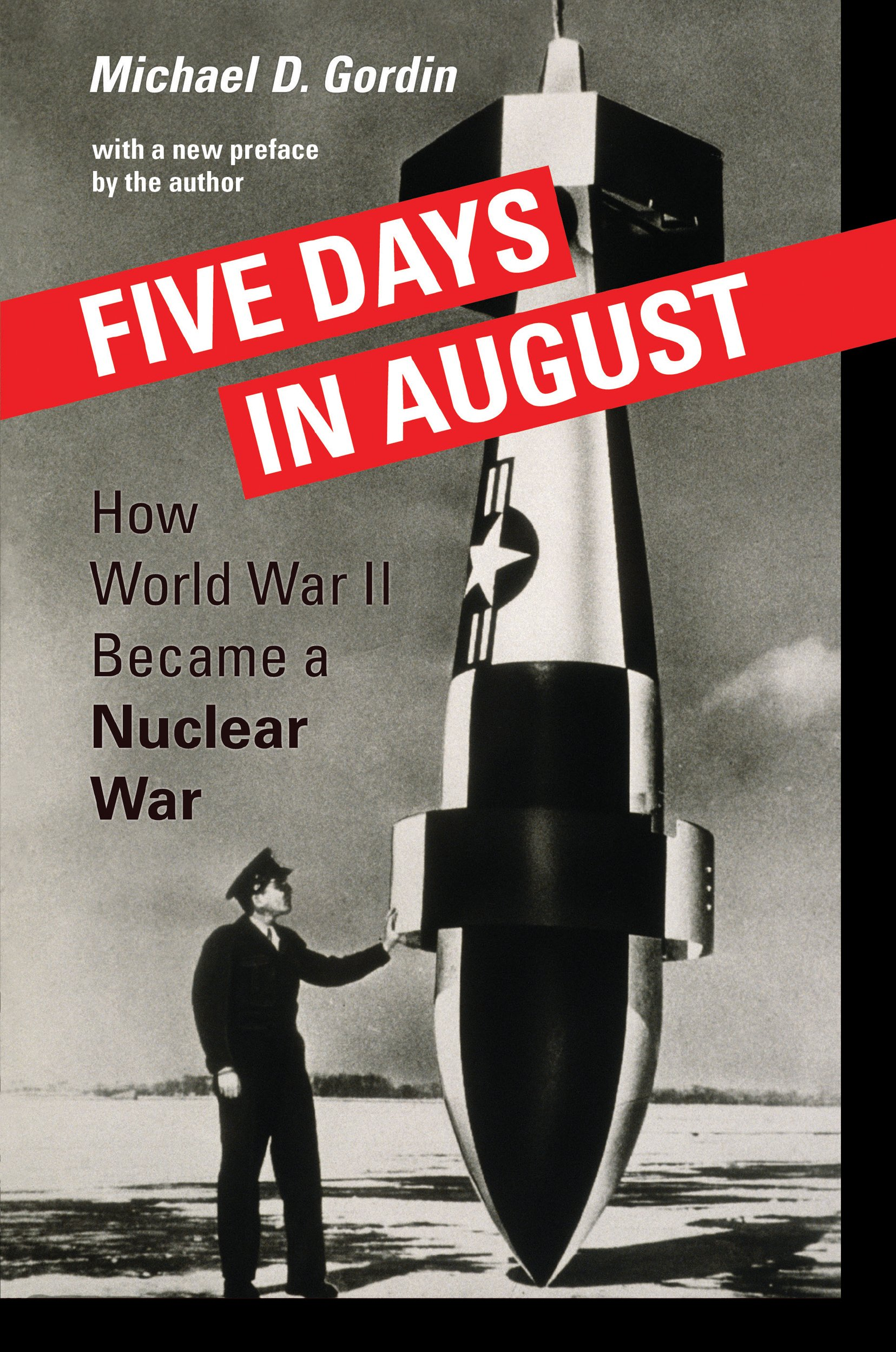 Download Five Days in August: How World War II Became a Nuclear War ebook