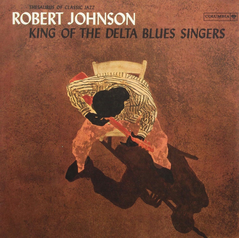 Robert Johnson King Of The Delta Blues Singers 180 Gram Vinyl