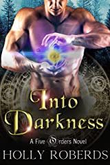 Into Darkness (The Five Orders Series Book 4) Kindle Edition