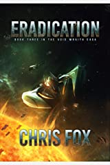 Eradication (The Void Wraith Saga Book 3) Kindle Edition