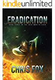 Eradication (The Void Wraith Saga Book 3)