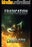 Eradication (The Void Wraith Saga Book 3)