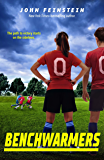 Benchwarmers (The Benchwarmers Series Book 1)